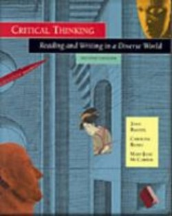 Critical Thinking : Reading and Writing in a Diverse World