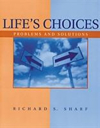 Life's Choices : Problems and Solutions
