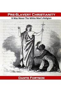 [해외]Pre-Slavery Christianity