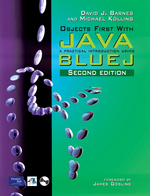Objects First with Java 2/E:Practical Introduction Using BLUEJ
