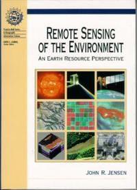 Remote Sensing of the Environment and Earth Resource Perspective (Prentice Hall Series in Geographic