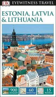 [해외]DK Eyewitness Estonia, Latvia and Lithuania (Paperback)