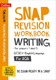 Collins GCSE 9-1 Snap Revision - Writing (for Papers 1 and 2) Workbook