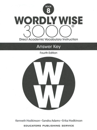 Wordly Wise 3000: Book 8 Answer Key (4/E)