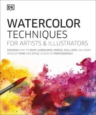 [해외]Watercolor Techniques for Artists and Illustrators