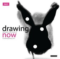 Drawing Now : Between the Lines of Contemporary Art