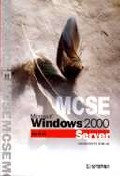 MCSE WINDOWS 2000 SERVER