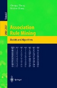 Association Rule Mining : Models and Algorithms