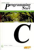 PROGRAMMING START C(기초부터 시작하는)(CD-ROM 1장 포함)