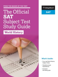 The Official SAT Subject Test in Study Guide: World History