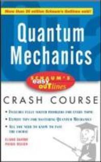 [해외]Schaum's Easy Outline of Quantum Mechanics