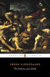 The Sickness Unto Death (Classics)