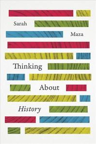[해외]Thinking About History (Paperback)