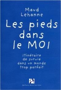[해외]Les Pieds Dans Le Moi (Softcover)