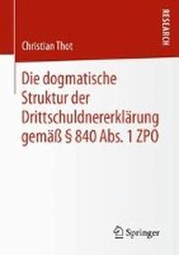 Die dogmatische Struktur der Drittschuldnererklaerung gemaess ¡× 840 Abs. 1 ZPO
