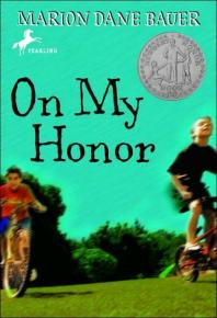 On My Honor (1987 Newbery Medal Honor Books)