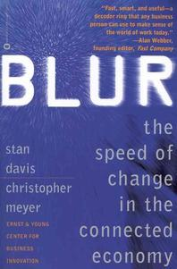 Blur : The Speed of Change in the Connected Economy