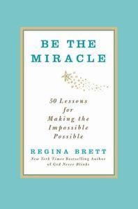 [해외]Be the Miracle (Hardcover)