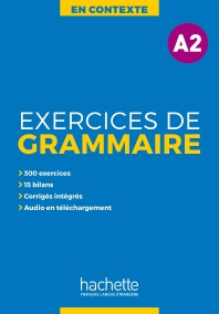 En Contexte Exercices De Grammaire A2 + Audio Mp3 + Corriges