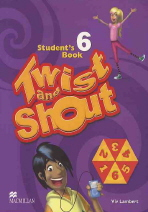 TWIST AND SHOUT STUDENT'S BOOK. 6