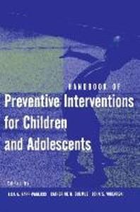 [해외]Handbook of Preventive Interventions for Children and Adolescents (Hardcover)