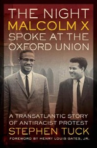 The Night Malcolm X Spoke at the Oxford Union