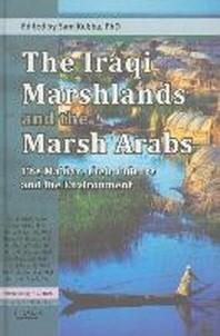 The Iraqi Marshlands and the Marsh Arabs