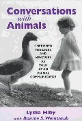 Conversations With Animals : Cherished Messages and Memories As Told by an Animal Communicator
