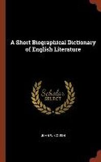 [해외]A Short Biographical Dictionary of English Literature (Hardcover)