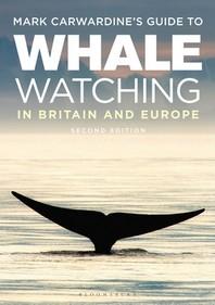[해외]Mark Carwardine's Guide to Whale Watching in Britain and Europe (Paperback)