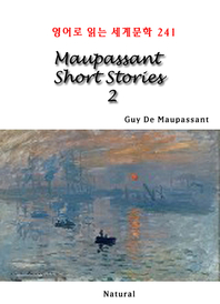 Maupassant Short Stories 2 (영어로 읽는 세계문학 241)