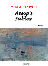 Aesop's Fables (영어로 읽는 세계문학 361)