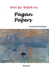 Pagan Papers (영어로 읽는 세계문학 916)