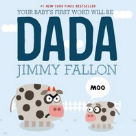 Your Baby's First Word Will Be Dada(Hardcover)