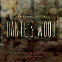 Dante's Wood Lib/E