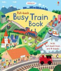 Pull-back Busy Train (Usborne Pull-back Series)