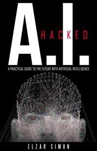 [해외]A.I. Hacked (Hardcover)