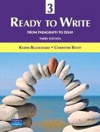 Ready to Write 3: From Paragraph to Essay