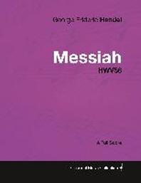 [해외]George Frideric Handel - Messiah - HWV56 - A Full Score (Paperback)
