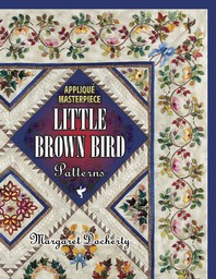 Applique Masterpiece Little Brown Bird Patterns