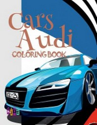 Cars Audi Coloring Book