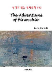 The Adventures of Pinocchio (영어로 읽는 세계문학 142)