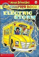 Electric Storm(The Magic School Bus 14)