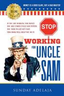 [해외]Stop Working for Uncle Sam