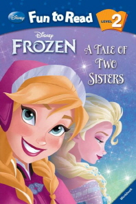 Frozen: A Tale of Two Sisters(CD1장포함)(Disney Fun to Read 2-27)