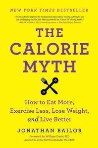 [해외]The Calorie Myth (Paperback)