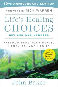 Life's Healing Choices Revised and Updated