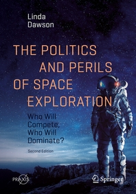 [해외]The Politics and Perils of Space Exploration