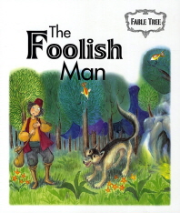 The Foolish Man