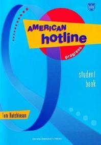 American Hotline Progress